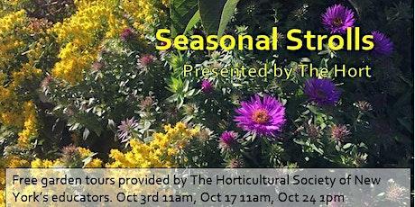 Seasonal Stroll - A Free Garden Tour tickets