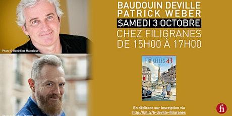 Baudouin Deville  et Patrick Weber en dédicace ! billets