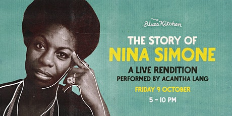 The Story of Nina Simone performed by Acantha Lang tickets
