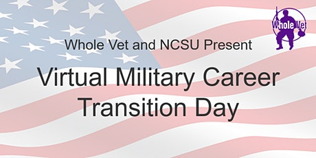 Whole Vet Virtual Event: Military Career Transition Day tickets