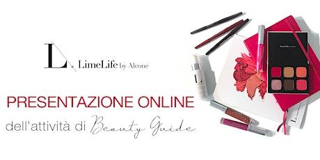 Presentazione Online dell'Opportunità LimeLife - Diventa Beauty Guide biglietti
