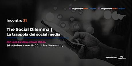 The Social Dilemma. La trappola dei social media tickets