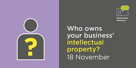 Who owns your business' intellectual property? tickets