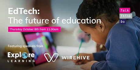 EdTech: The Future of Education tickets