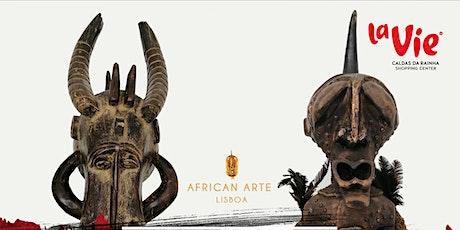 Exposição de Arte Africana bilhetes