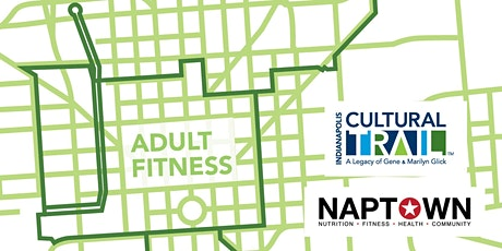 Naptown Fitness + Indy Cultural Trail: Free Adult Fitness tickets