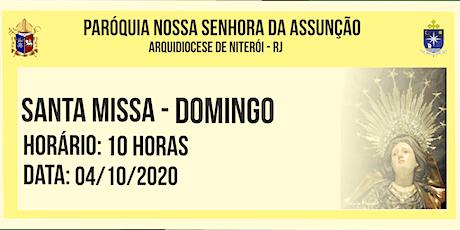 PNSASSUNÇÃO CABO FRIO - SANTA MISSA - DOMINGO - 10 HORAS - 04/10/2020 ingressos