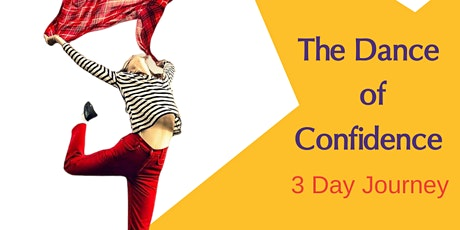 3 Day Dance of Confidence Journey for Women tickets