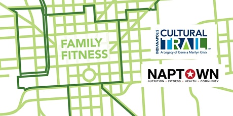Naptown Fitness + Indy Cultural Trail: Free FAMILY Fitness tickets