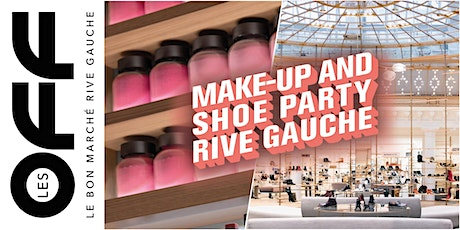 Les OFF: Make-up and Shoe Party Rive Gauche tickets