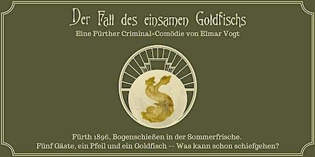 """""""Theater UND Menü"""" - Der Fall des einsamen Goldfischs Tickets"""