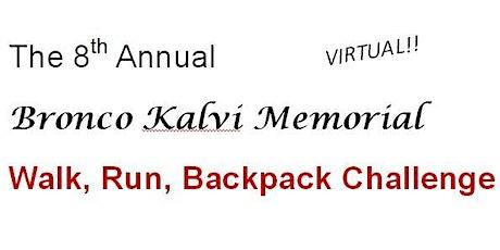 8th Annual Bronco Kalvi Memorial Run/Walk tickets