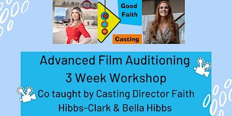 Advance Film Auditioning 3 Week Workshop tickets