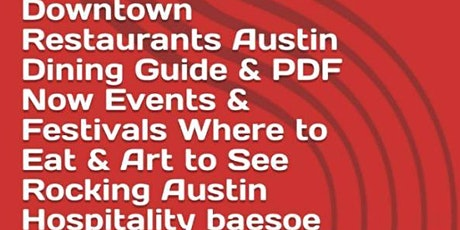 Downtown Restaurants Austin Dining Guide & PDF, Brunch & Upscale Venues tickets