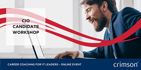CIO Candidate Workshop - Online Career Coaching for IT Leaders: 11.11.20 tickets