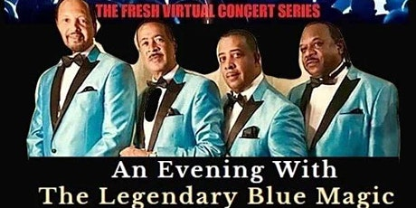 CLASSIC EVENING WITH THE LEGENDARY BLUE MAGIC tickets