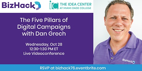 The Five Pillars of Digital Campaigns with Dan Grech tickets