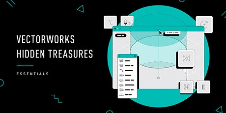 Vectorworks Hidden Treasures Seminar -   Free for a limited time!!! tickets