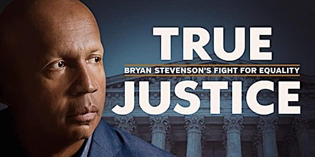TRUE JUSTICE Screening & Panel Discussion - Meaningful Movies Special Event tickets