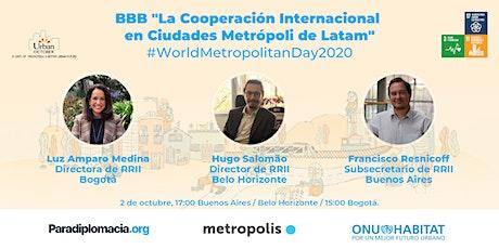 BBB - La Cooperación Internacional en Ciudades Metrópoli de LATAM entradas