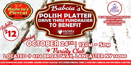 Babcia's Polish Platter Drive Thru Fundraiser to Benefit Variety! tickets