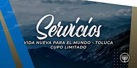 VNPEM Toluca Servicios Domingo 4 de Octubre entradas