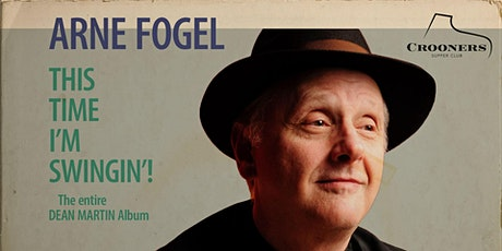 Arne Fogel Presents This Time I'm Swingin' - Dunsmore Room tickets