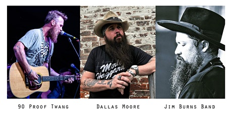90 Proof Twang + Dallas Moore + Jim Burns Band | Hamilton, Ohio tickets