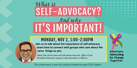 What is Self-Advocacy? tickets