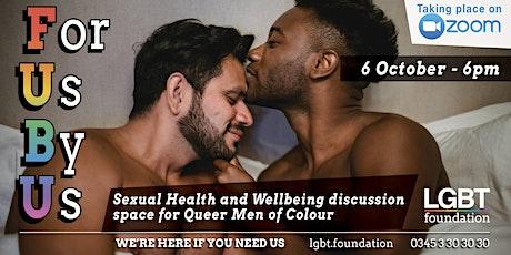 LGBT Foundation Presents: FUBU - Mental Boundaries for Queer Men of Colour tickets