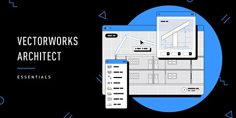 Vectorworks Architect Essentials Seminar - Free for a limited time!!! biglietti