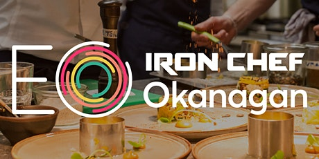 EO Okanagan  Iron Chef Inspired Party - Please RSVP!!! tickets