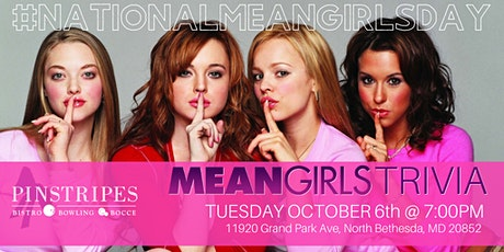 Happy Mean Girls Day Trivia Celebration at Pinstripes North Bethesda tickets