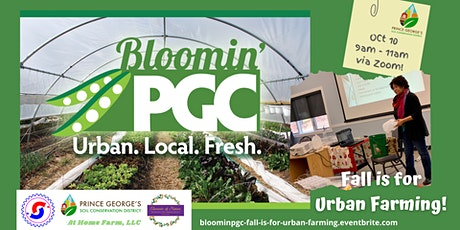 Bloomin' PGC Growers Workshop:  Fall is For Urban Farming! tickets