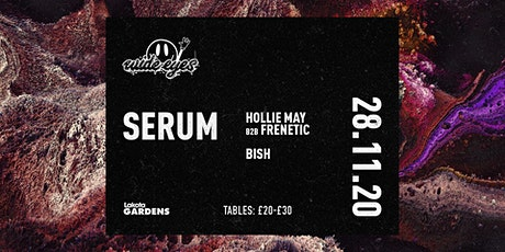 Wide Eyes: Serum tickets