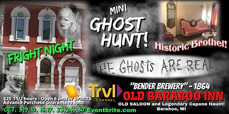 FRIGHT NIGHT Mini GHOST HUNT in OLD SALOON BAR as seen on Travel Channel! tickets