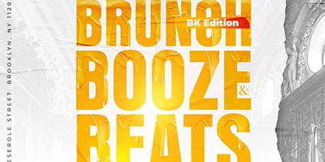 Brunch Booze & Beats - Bottomless Brunch & Day Party BK Edition tickets