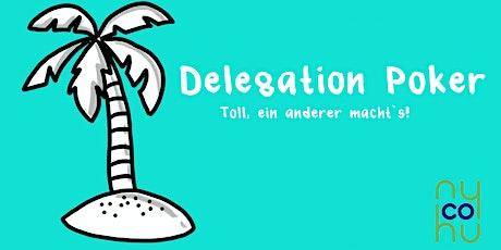 kurz & gut: Delegation Poker - Toll, ein anderer macht´ s! Tickets