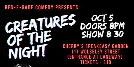 Renegade Comedy Presents: Creatures Of The Night! tickets