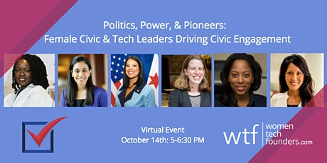 Politics, Power, and Pioneers: Female Leaders Transforming Civic Engagement tickets