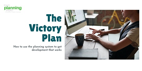 Town Planning Experts Presents: The Victory Plan Series tickets