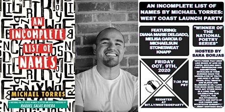 An Incomplete List of Names by Michael Torres: West Coast Launch Party tickets