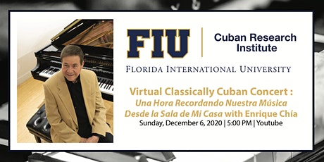 Virtual Classically Cuban Concert with Enrique Chía tickets