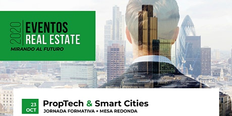 PropTech & Smart Cities | Jornada Formativa + Mesa Redonda boletos