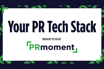 Your PR Tech Stack tickets