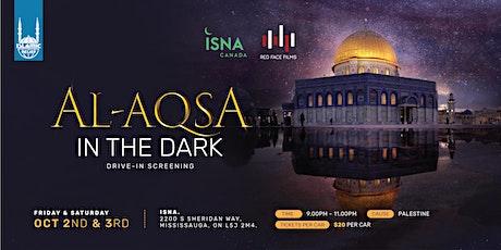 Al-Aqsa in the Dark tickets