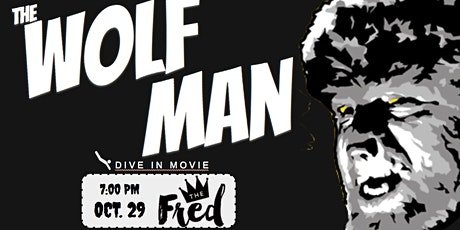 DIVE-In Movie & Dinner:  feat. Wolf Man (1941) tickets