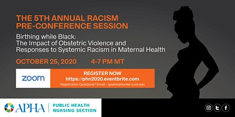 Racism Pre-Conference Session - Birthing while Black tickets