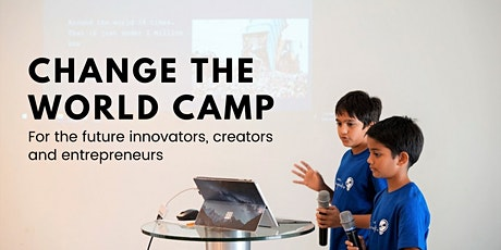 Change The World Innovation Holiday Camp (10-15 years) | Mon-Fri, 10AM-5PM