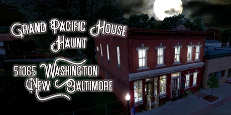 Grand Pacific House Haunt - Saturday, 10/24/20, 8-9pm tour slot tickets